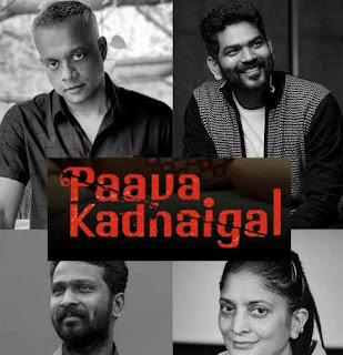 Paava Kadhaigal Anthology Netflix News, Teaser, Cast sd movies Point