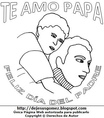 Imagen del Día del Padre para dibujar y pintar e imprimir. Dibujo del Día del Padre de Jesus Gómez