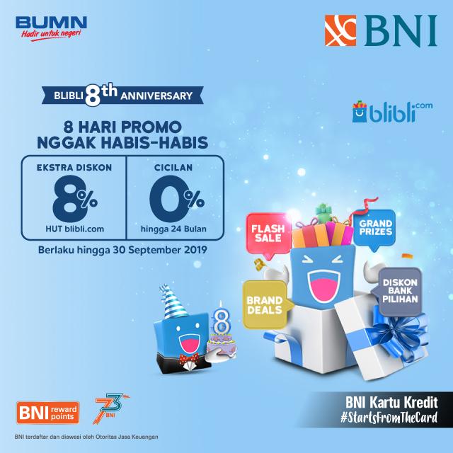 #BNI - #Promo Ekstra Diskon 8% & 0% Cicilan di 8 Hari Gak Abis Abis BliBli (s.d 30 Sept 2019)