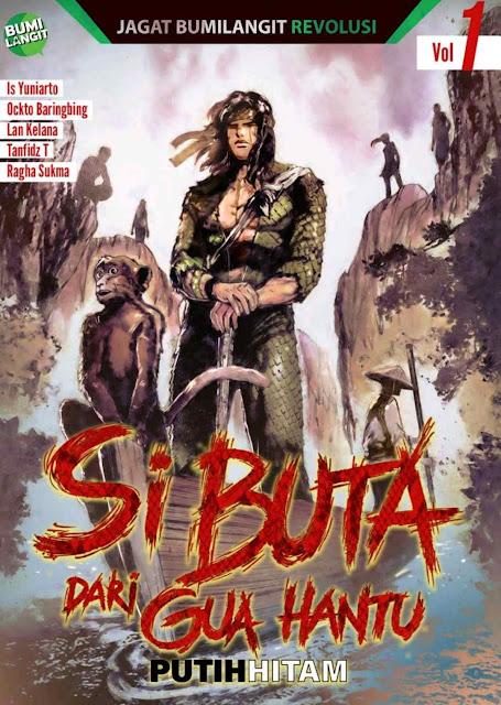 Novel Si Buta dari Gua Hantu Putih Hitam Vol 1 Karya Bumilangit Comics PDF