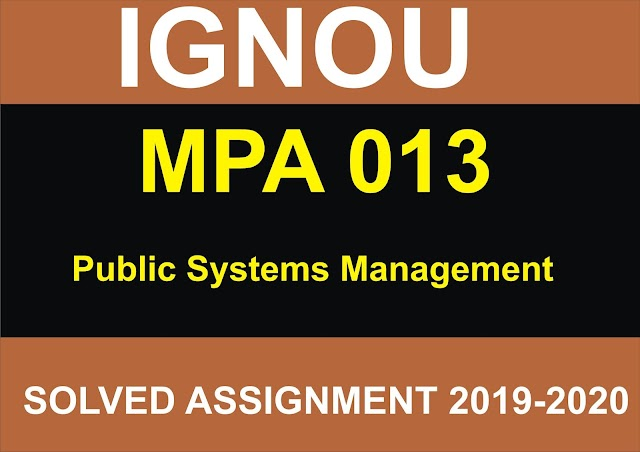 MPA 013 Solved Assignment