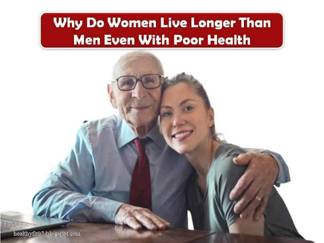 Why Do Women Live Longer Than Men