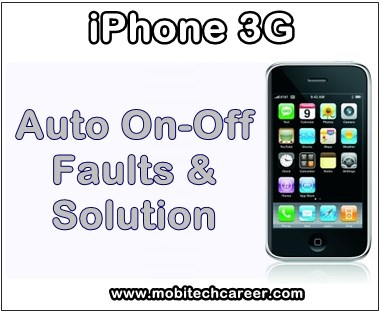 how to fix repair solve iphone 3g auto on off problems & faults solution
