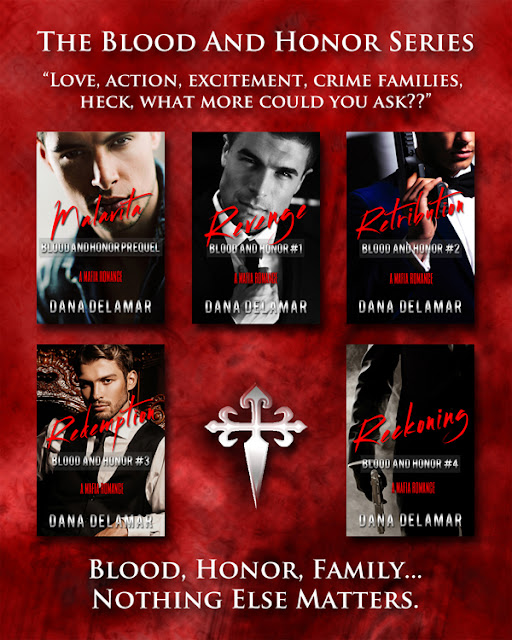Blood and Honor Series by Dana Delamar