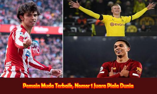Pemain Muda Terbaik, Nomor 1 Juara Piala Dunia