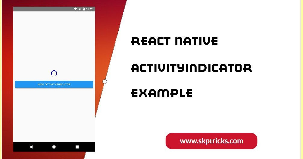 React Native ActivityIndicator Andriod IOS Example