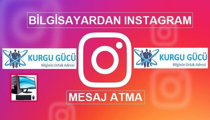 Bilgisayardan Instagram Mesaj Atma Yöntemleri: Garantili 2 Çözüm!! - Kurgu Gücü