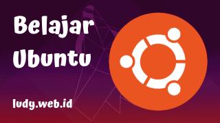 Video Tutorial Belajar Ubuntu Untuk Pemula