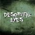 Desorvital Eyes - Consecuencia