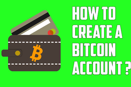 How to Create a Bitcoin Account for Free ?