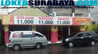 Lowongan Kerja Surabaya Terbaru di Depot Soto Abas Juni 2019