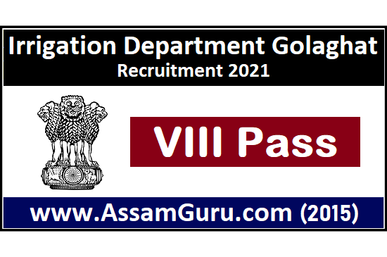 irrigation-department-golaghat-Job-2021