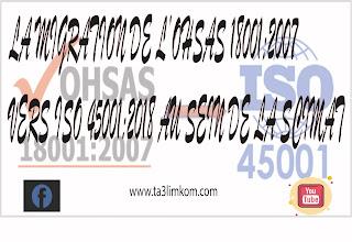 LA MIGRATION DE L'OHSAS 18001:2007VERS ISO  45001:2018 AU SEIN DE LA SCIMAT
