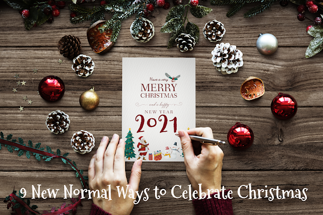 9 New Normal Ways to Celebrate Christmas in 2020 I Justmom