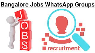 Bangalore Jobs WhatsApp Group Links - 500+ Bangalore HR