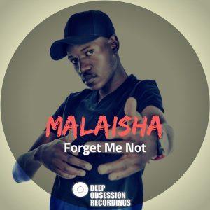 Malaisha – Forget Me Not (Original Mix)