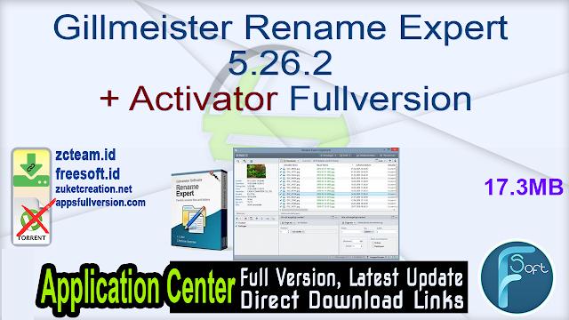 Gillmeister Rename Expert 5.26.2 + Activator Fullversion