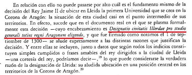 El rey Jaime II establece en 1300 que la primera universidad de la corona sea en Lérida, entonces marquesado del reino de Aragón.  ¿Y Cataluña?