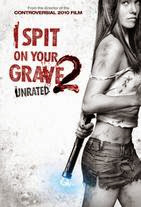 Watch I Spit on Your Grave 2 Online Free in HD