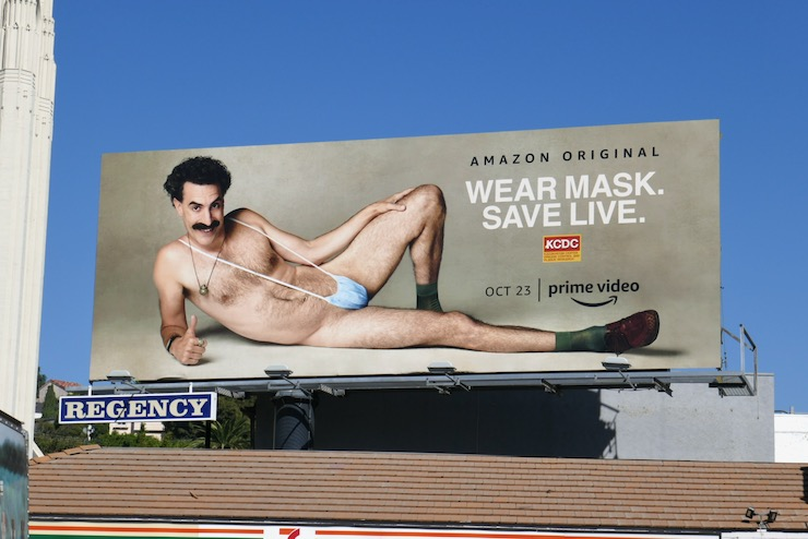 Borat Subsequent Moviefilm Wear Mask Save Live billboard