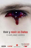 VAMPIROS SUREÑOS 2 - VIVIR Y MORIR EN DALLAS - Charlaine Harris