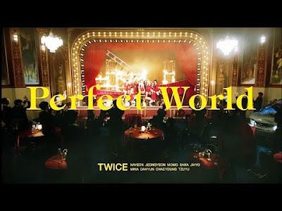 Download Lagu TWICE Perfect World Mp3