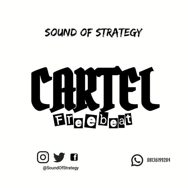 FREE BEAT: Sound of Strategy - Cartel  |@beatStrategy