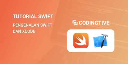 Tutorial swift dan xcode pemula