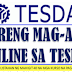 TESDA Offers Online Courses With NO TUITION FEE Needed For Everyone. No Age Limit.