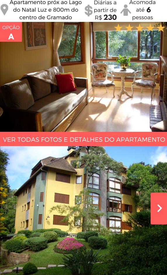 Aluguel Temporada Gramado próximo Lago do Natal Luz