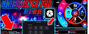 """Download APK Kinemaster Pro Mod """"Red Blue 5.0"""" 2021"""