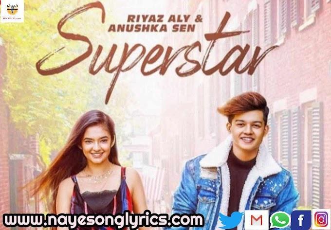सुपरस्टार Superstar Lyrics in Hindi & English - Neha Kakkar & Vibhor Parashar