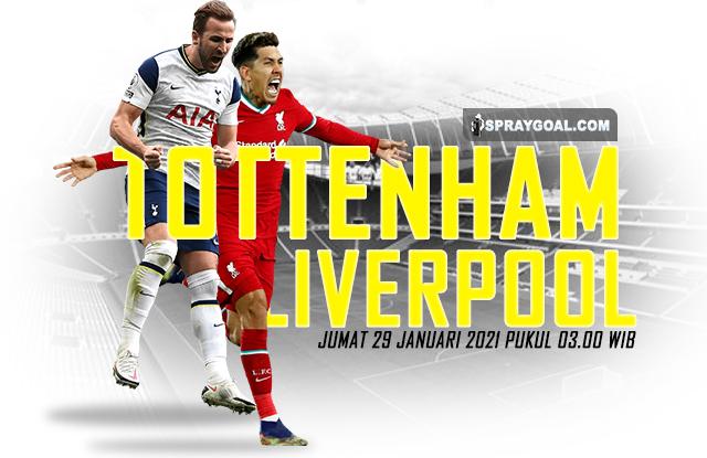 Tottenham Vs Liverpool Jumat 29 Januari 2021