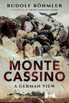 Monte Cassino: A German View by Rudolf Bohmer