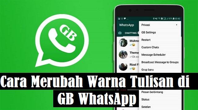 Cara Merubah Warna Tulisan di GB WhatsApp