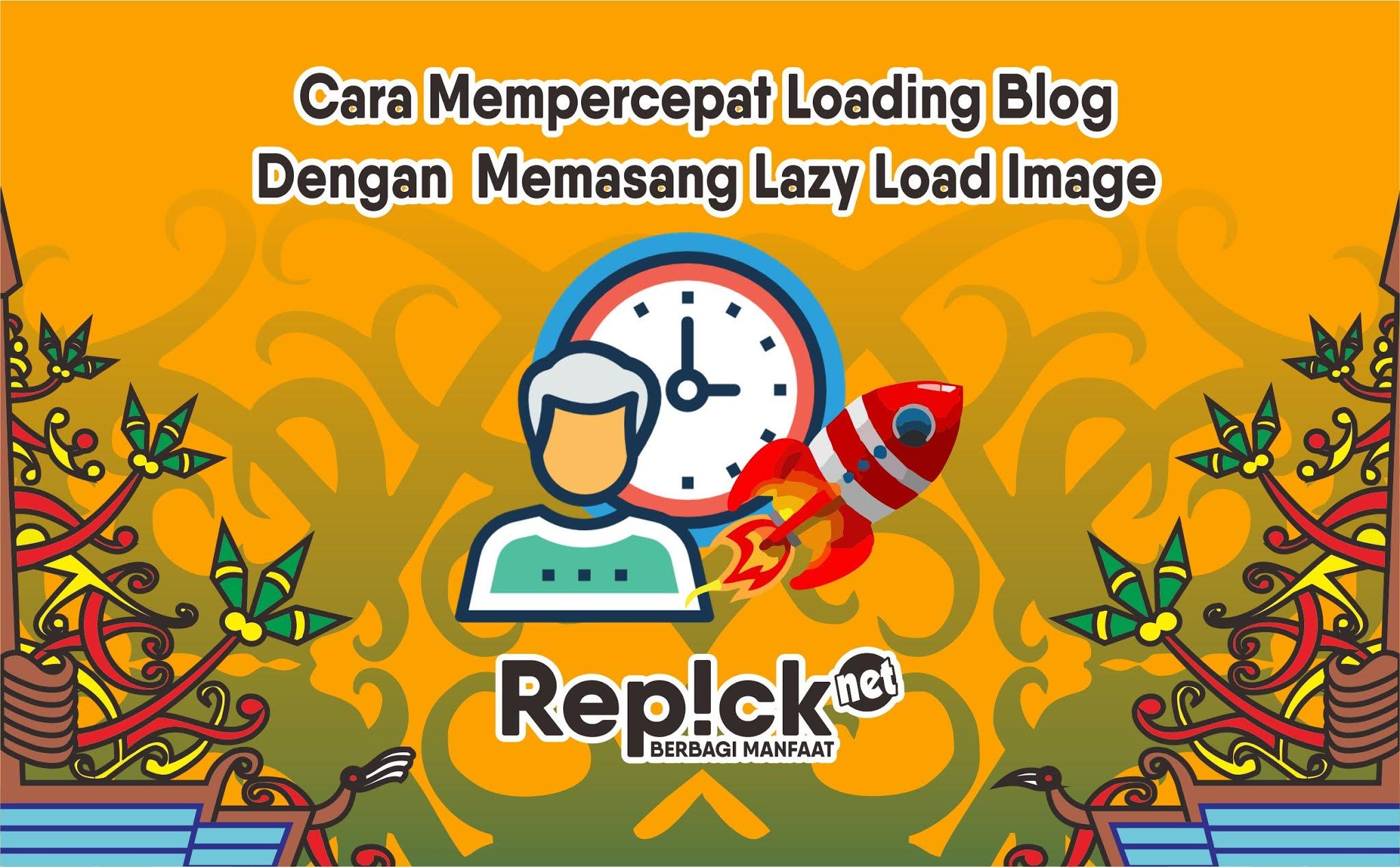 mempercepat loading blog dengan lazy load image