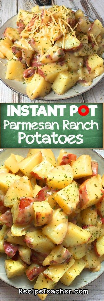 Instant Pot Parmesan Ranch Potatoes