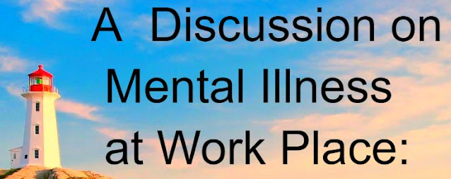 Mental Illness at Work Place