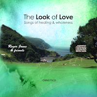 The Look of Love CD cover - songs of healing and wholeness