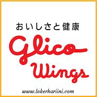 Lowongan kerja PT Glico Wings 2021
