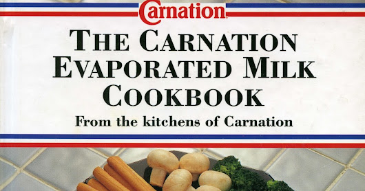 The Carnation Evaporated Milk Cookbook. 1992 Edition