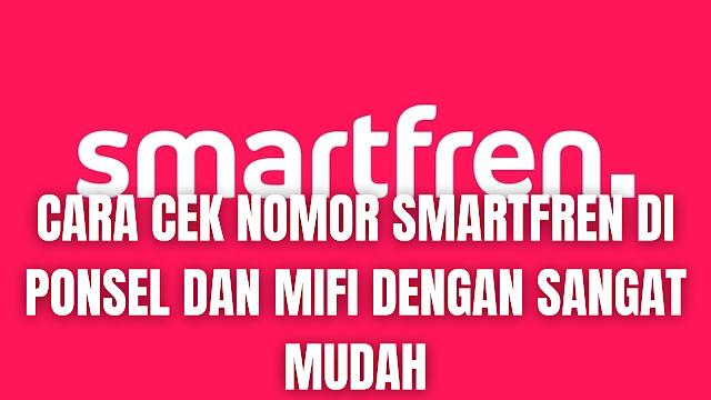 """Cara Cek Nomor Smartfren Di Ponsel dan MiFi Dengan Sangat Mudah Di dalam mengecek nomor Smartfren di ponsel, silahkan ikuti cara-cara dibawah ini :  Cara Cek Nomor Smartfren Melalui Dial Up dan SMS Untuk mengecek nomor axis melalui dial up dan SMS bisa menghubungi beberapa kode berikut ini :  Untuk Dial Up silahkan Hubungi *999# Untuk SMS silahkan ke 995 dengan format """"CEK"""" jika nomor ada di ponsel    Cara Cek Nomor Smartfren Pada Mifi Untuk mengecek nomor Smartfren pada MiFi bisa di cek dengan membuka 192.168.11 di browser. Masukkan username: admin dan kata sandi: admin. Pastikan menghubungkan perangkatmu dengan jaringan modem smartfren ya.    Cara Paling Mudah Mengecek Nomor Smartfren Cara ini berdasarkan pengalaman pribadi :  Melihat nomor yang tertulis pada bagian kartu SIM yang terpasang di ponsel. Menghubungi nomor lain pada ponsel semisalnya nomor kedua yang dimiliki atau punya saudara yang serumah, sehingga akan muncul nomor Telkomsel pada nomor yang sedang dihubungi.    Nah itu dia bahasan dari bagaimana cara untuk cek nomor Smartfren pada ponsel dan MiFi dengan sangat mudah. Melalui bahasan di atas bisa diketahui mengenai cara-cara yang dilakukan untuk mengecek nomor Smartfren pada ponsel dan MiFi. Mungkin hanya itu yang bisa disampaikan di dalam artikel ini, mohon maaf bila terjadi kesalahan di dalam penulisan, dan terimakasih telah membaca artikel ini.""""God Bless and Protect Us"""""""