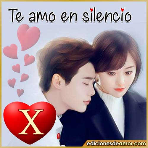 te amo en silencio X