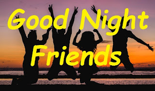 good night all my friends images