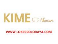 Lowongan Kerja Solo Raya di Perusahaan Distribusi Produk KIME Skincare