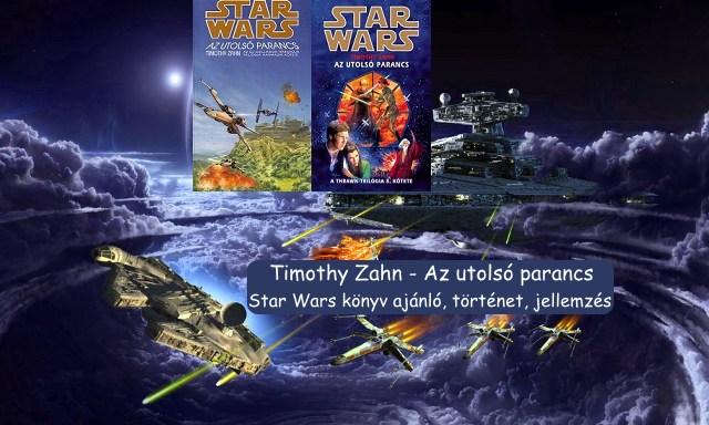Az utolsó parancs Star Wars könyv ajánló, történet, jellemzés