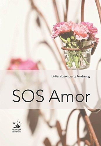 SOS Amor - Lidia Rosenberg Aratangy