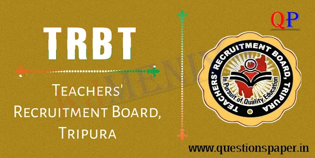 TRBT Previous Year Question Papers PDF Download