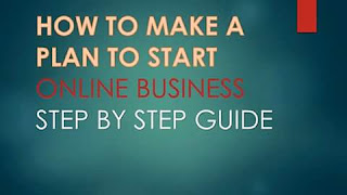 HOW TO PLAN TO START YOUR ONLINE BUSINESS- STEP BY STEP GUIDE
