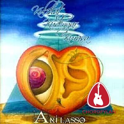 Lirik dan chord Arti Cinta - Ari Lasso